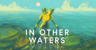 Трейнер на In Other Waters