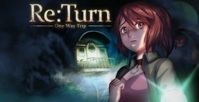 Трейнер на Re Turn - One Way Trip