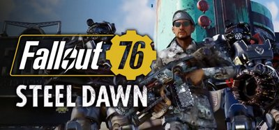 Трейнер на Fallout 76 - Steel Dawn