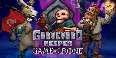 Трейнер на Graveyard Keeper - Game Of Crone