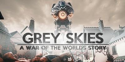 Чит трейнер на Grey Skies A War of the Worlds Story