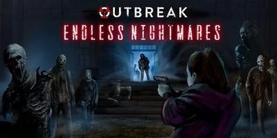 Трейнер на Outbreak - Endless Nightmares